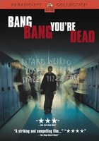 Bang Bang You're Dead (film)