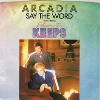 Say the Word (Arcadia song)