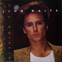Missing You (John Waite song)