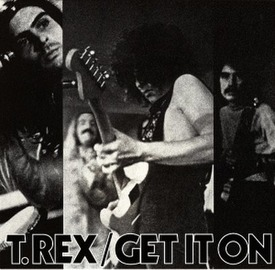 Get It On (T. Rex song)