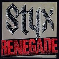 Renegade (Styx song)