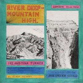 River Deep - Mountain High