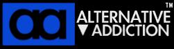 Alternative Addiction