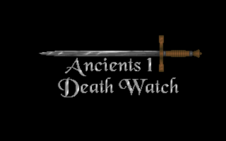 Ancients 1: Death Watch